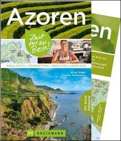 Azoren – Zeit für das Beste von Siegel,  Birgit, Stankiewicz,  Thomas