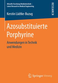Azosubstituierte Porphyrine von Lüdtke-Buzug,  Kerstin