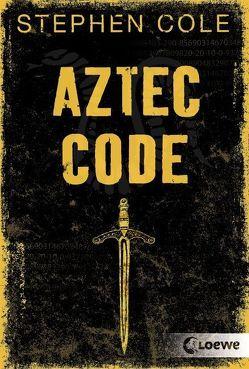 Aztec Code von Cole,  Stephen, Höfker,  Ursula