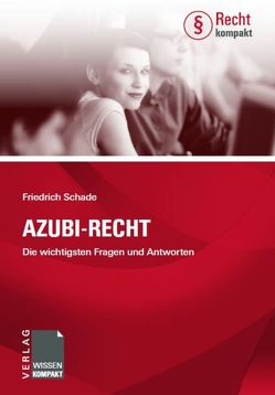 Azubi-Recht von Schade,  Friedrich
