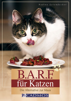 B.A.R.F. für Katzen von Leiendecker,  Nadine