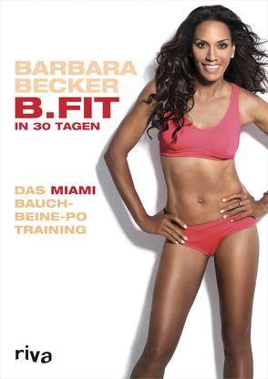B.FIT in 30 Tagen von Becker,  Barbara
