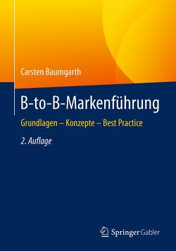 B-to-B-Markenführung von Baumgarth,  Carsten