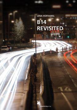 B14 revisited von Hofhansl,  Lena