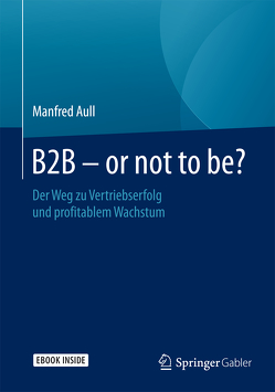 B2B – or not to be? von Aull,  Manfred