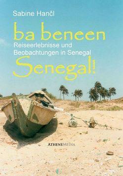 Ba beneen Senegal! von Hančl,  Sabine