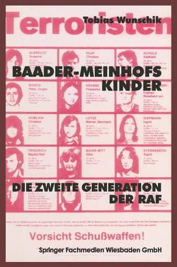 Baader-Meinhofs Kinder von Wunschik,  Tobias