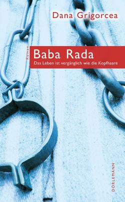 Baba Rada von Grigorcea,  Dana