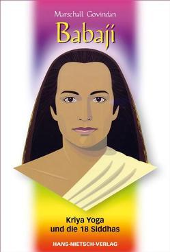 Babaji – Kriya Yoga und die 18 Siddhas von Govindan,  Marshall