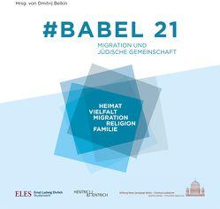 #Babel 21 von Belkin,  Dmitrij, Goldbach,  Claudia, Gostrer,  Evgenia