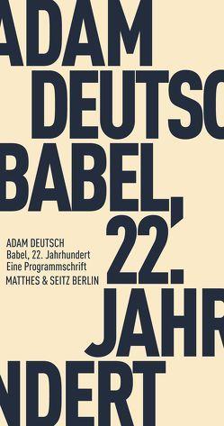 Babel, 22. Jahrhundert von Deutsch,  Adam