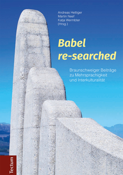 Babel re-searched von Hettiger,  Andreas, Neef,  Martin, Wermbter,  Katja