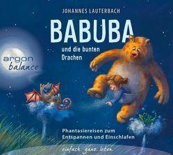 Babuba und die bunten Drachen von Lauterbach,  Johannes