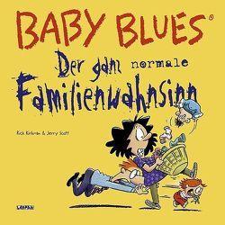 Baby Blues 14: Der ganz normale Familienwahnsinn von Kirkman,  Rick, Scott,  Jerry