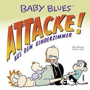 Baby Blues 16: Attacke! aus dem Kinderzimmer von Kirkman,  Rick, Scott,  Jerry
