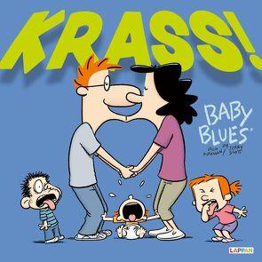 Baby Blues: KRASS! von Kirkman,  Rick, Scott,  Jerry