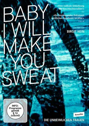 BABY I WILL MAKE YOU SWEAT von Hein,  Birgit