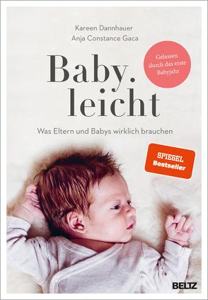 Baby.leicht von Dannhauer,  Kareen, Gaca,  Anja Constance