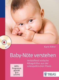Baby-Nöte verstehen von Ritter,  Karin