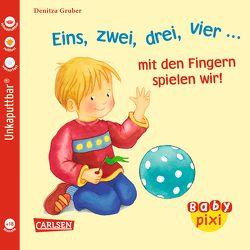 Baby Pixi 37: VE 5 Eins, zwei, drei, vier … mit den Fingern spielen wir! von Gruber,  Denitza