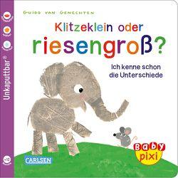 Baby Pixi 52: VE 5 Klitzeklein oder riesengroß? (5 Exemplare) von Geis,  Maya, van Genechten,  Guido