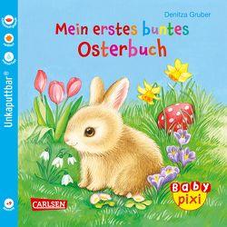 Baby Pixi 63: Mein erstes buntes Osterbuch von Gruber,  Denitza