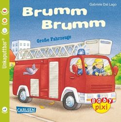 Baby Pixi 23: Brumm, Brumm von Dal Lago,  Gabriele