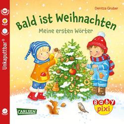 Baby Pixi (unkaputtbar) 108: VE 5 Bald ist Weihnachten (5 Exemplare) von Gruber,  Denitza