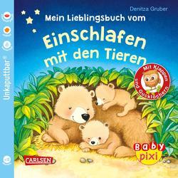 Baby Pixi (unkaputtbar) 96: Mein Lieblingsbuch vom Einschlafen mit den Tieren von Gruber,  Denitza