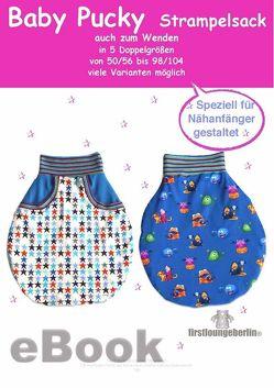 Baby Pucky Pucksack Schnittmuster für Gr. 50 bis 104 von firstloungeberlin von Schille,  Ina