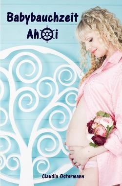 Babybauchzeit Ahoi von Ostermann,  Claudia