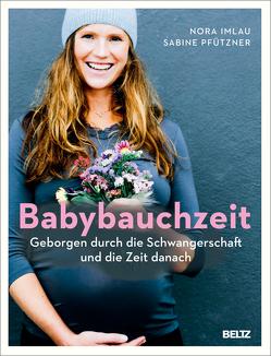 Babybauchzeit von Imlau,  Nora, Pfützner,  Sabine