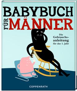 Babybuch für Männer von Fiedler-Tresp,  Sonja, Janssen,  Gerard, Job,  Joris & Marieke,  Joris