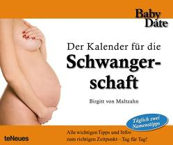 Babydate – Schwangerschaft von Birgitt von Maltzahn, teNeues Calendars & Stationery, von Maltzahn,  Birgitt