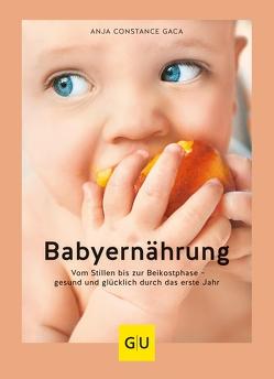 Babyernährung von Gaca,  Anja Constance