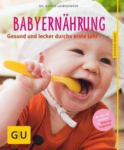 Babyernährung von Laimighofer,  Astrid