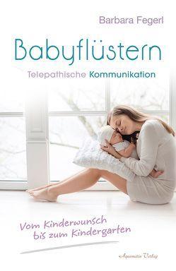 Babyflüstern von Fegerl,  Barbara