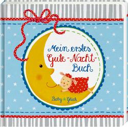 BabyGlück: Mein erstes Gute-Nacht-Buch von Mußenbrock,  Anne
