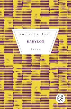 Babylon von Heibert,  Frank, Reza,  Yasmina, Schmidt-Henkel,  Hinrich