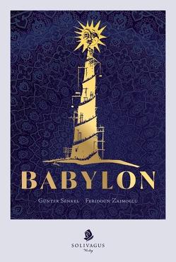 Babylon von Senkel,  Günter, Zaimoglu,  Feridoun