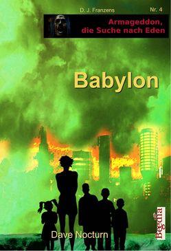 Babylon von Bauer,  Lothar, Franzen,  D. J., Nocturn,  Dave