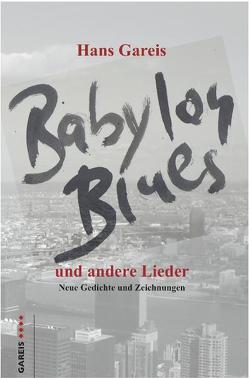 Babylon Blues und andere Lieder von Gareis,  Hans, Wermke,  Matthias
