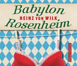 Babylon Rosenheim von Böker,  Markus, von Wilk,  Heinz