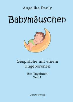 Babymäuschen von Pauly,  Angelika