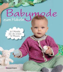 Babymode zum Häkeln von Verlagsgruppe Random House