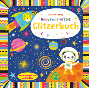 Babys allererstes Glitzerbuch von Baggott,  Stella, Watt,  Fiona