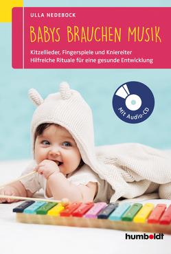 Babys brauchen Musik von Nedebock,  Ulla