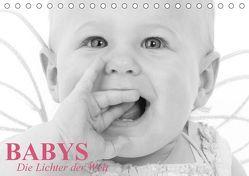 Babys – Die Lichter der Welt (Tischkalender 2018 DIN A5 quer) von Stanzer,  Elisabeth