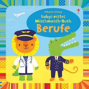 Babys erstes Mischmasch-Buch: Berufe von Baggott,  Stella, Watt,  Fiona