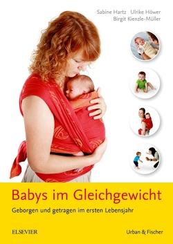 Babys im Gleichgewicht von Hartz,  Sabine, Höwer,  Ulrike, Kienzle-Müller,  Birgit